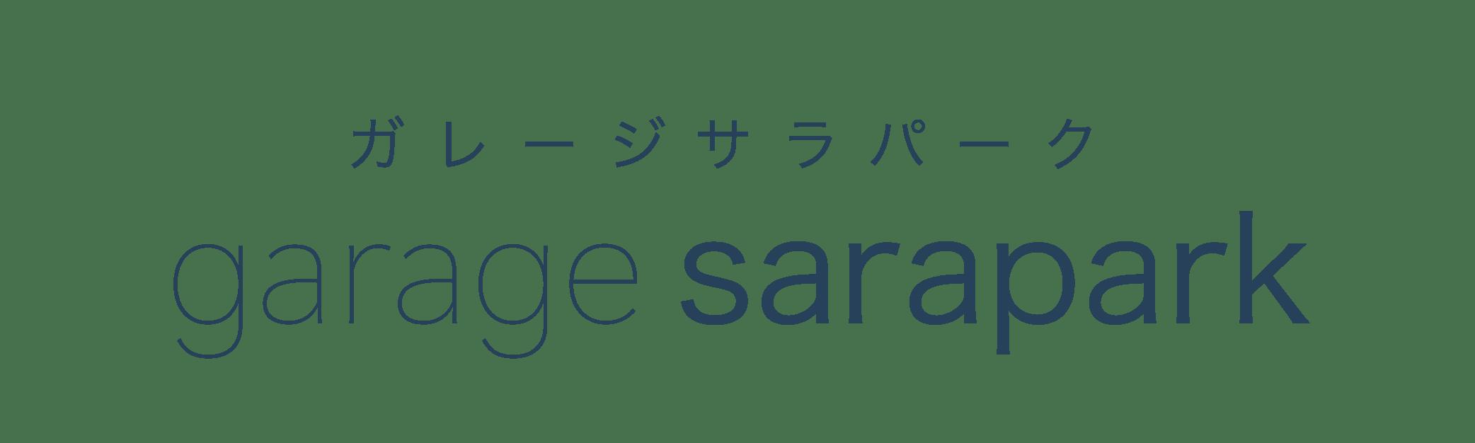 garage sarapark(ガレージサラパーク)