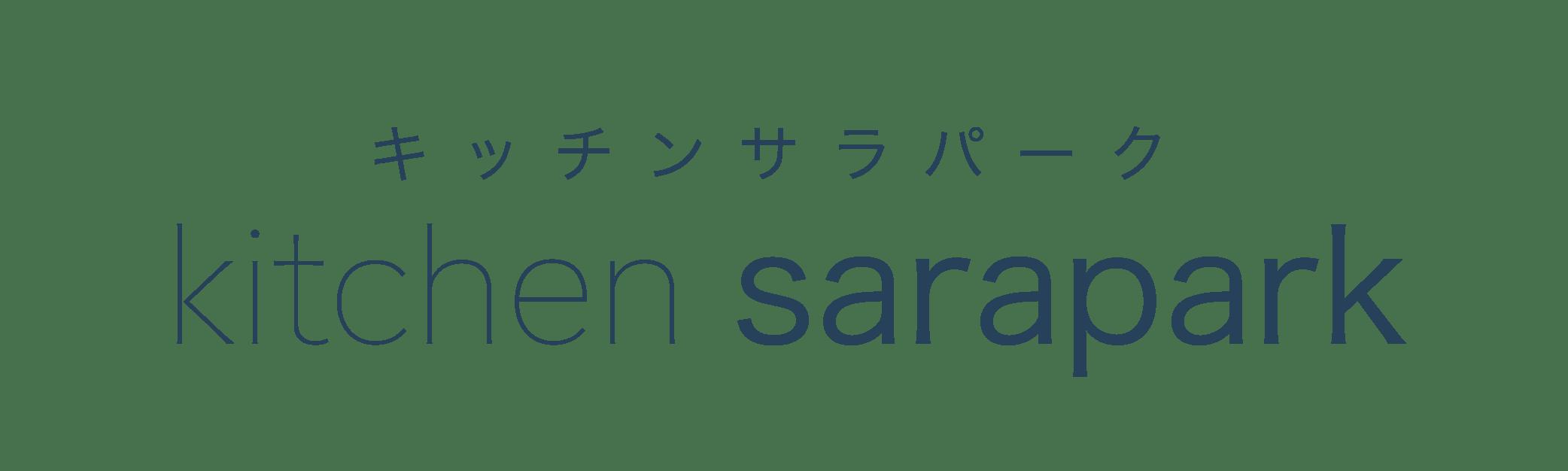 kitchen sarapark(キッチンサラパーク)